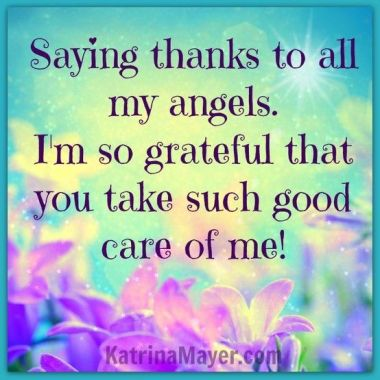 saying-thanks-to-all-my-angels-i-m-so-gratefull-that-u-take-such-good-care-of-me